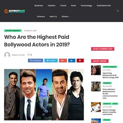 Highest Paid Bollywood Actors: Who Are Highest Paid Bollywood Actors