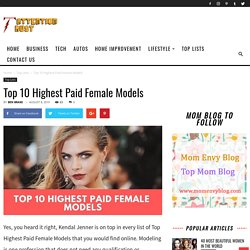 Top 10 Highest Paid Female Models 2019