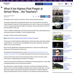 What If the Highest-Paid People at School Were... the Teachers?
