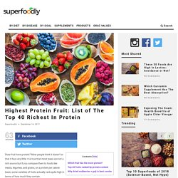 Which fruit has the most protein?