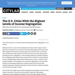 The U.S. Cities With the Highest Levels of Income Segregation