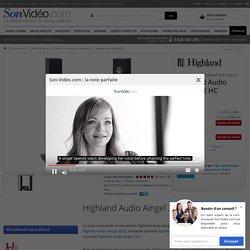 Highland Audio Aingel 32 HC Packs d'enceintes... - Son-Vidéo.com