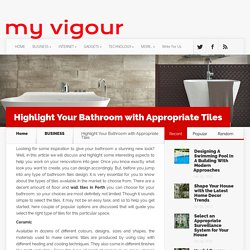 Highlight Your Bathroom with Appropriate Tiles