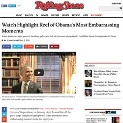 Watch Highlight Reel of Obama's Most Embarrassing Moments