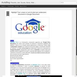 Highlight Tool: creare un set di colori per evidenziare documenti in Google Dcoumenti