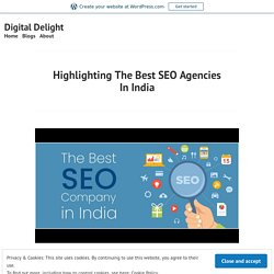 Highlighting The Best SEO Agencies In India