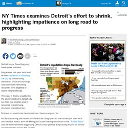 NY Times examines Detroit's effort to shrink, highlighting impatience on long road to progress