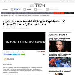 Apple, Foxconn Scandal Highlights Exploitation Of Chinese Workers By Foreign Firms