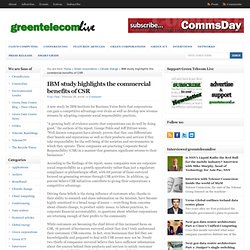 IBM study highlights the commercial benefits of CSR : greentelecomlive