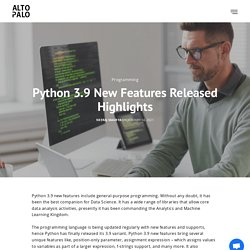 Python 3.9 New Features and Released Highlights With Improvements