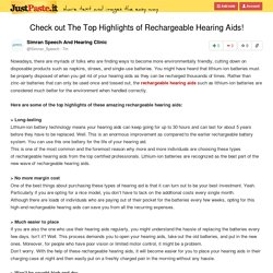 Check out The Top Highlights of Rechargeable Hearing Aids!
