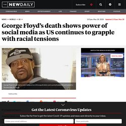 George Floyd's death highlights US struggle with racial tensions