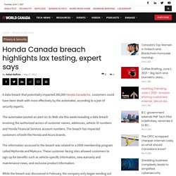 Honda Canada breach highlights lax testing, expert says - Page 1 - Security