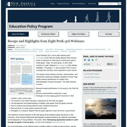 Recaps and Highlights from Eight PreK-3rd Webinars