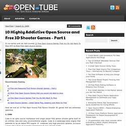 10 Highly Addictive Open Source and Free 3D Shooter Games - Part 1