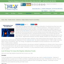 Highly Alkaline Foods For Acid Reflux - Healthier Living 4 You