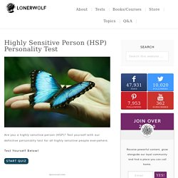Highly Sensitive Person (HSP) Personality Test