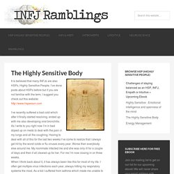 The Highly Sensitive Body - INFJ Ramblings