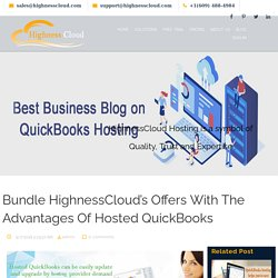 Bundle HighnessCloud's Offers With The Advantages Of Hosted QuickBooks