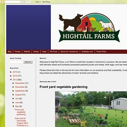 HighTail Farms: Front yard vegetable gardening