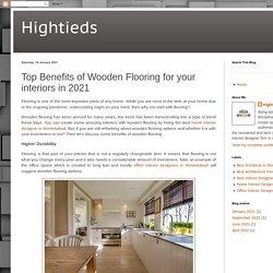 Top Benefits of Wooden Flooring for your interiors in 2021