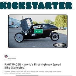 RAHT RACER - World's First Highway Speed Bike (Canceled) by Rich Kronfeld