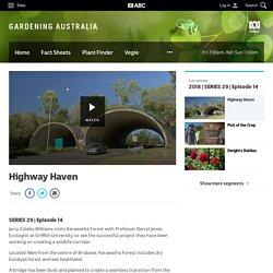 Highway Haven - Fact Sheets - Gardening Australia - GARDENING AUSTRALIA