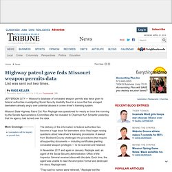 Highway patrol gave feds Missouri weapon permits data - Columbia Daily Tribune : News