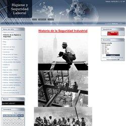 HIGIENE Y SEGURIDAD LABORAL - Historia