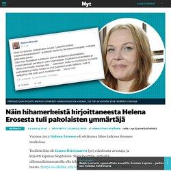 Näin hihamerkeistä kirjoittaneesta Helena Erosesta tuli pakolaisten ymmärtäjä - Kotimaa - Nyt