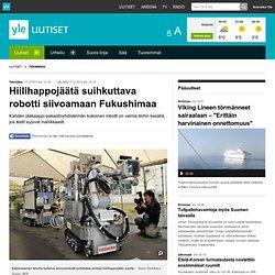 Hiilihappojäätä suihkuttava robotti siivoamaan Fukushimaa