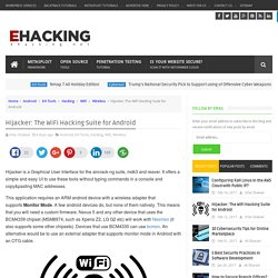 Hijacker: The WiFi Hacking Suite for Android