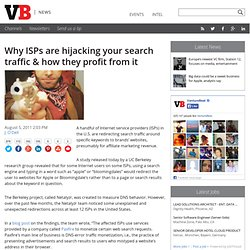 Why ISPs are hijacking your search traffic & how they profit from it