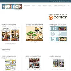 HijiNKS ENSUE – A Geek Webcomic – 5 Days A Week - geek comic, geek webcomic, geek pop culture comic