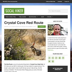 Hiking the Crystal Cove Red Route