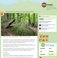 Hiking in Massachusetts | Spring Hiking Trails | Spring in Massachusetts