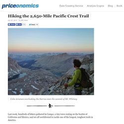 Hiking the 2,650-Mile Pacific Crest Trail