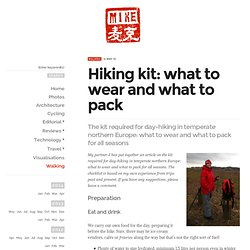 Hiking kit: what to wear and what to pack : MikePadgett.com