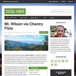 Hiking Mt. Wilson via Chantry Flats