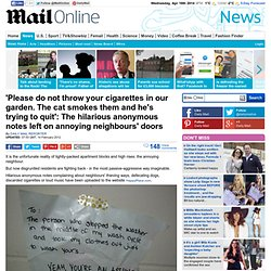 Hilarious anonymous notes left on neighbours doors | Mail Online - StumbleUpon