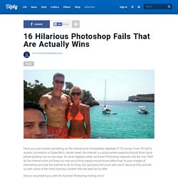 16 Hilarious Photoshop Fails That Are Actually Wins