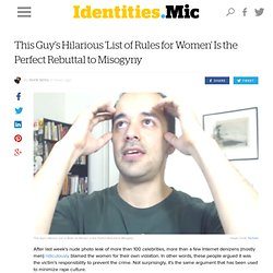 This Guy's Hilarious 'List of Rules for Women' Is the Perfect Rebuttal to Misogyny