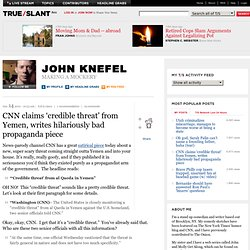 CNN claims 'credible threat' from Yemen, writes hilariously bad propaganda piece - John Knefel - Making a Mockery