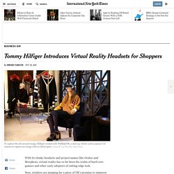 Tommy Hilfiger Introduces Virtual Reality Headsets for Shoppers