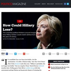 Hillary Clinton 2016: How Does She Lose?