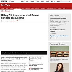 Hillary Clinton attacks rival Bernie Sanders on gun laws - BBC News