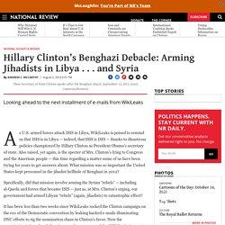 Benghazi Scandal & Arming Syrian 'Rebels'