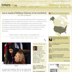 Les e-mails d'Hillary Clinton et la Confrérie, par Thierry Meyssan