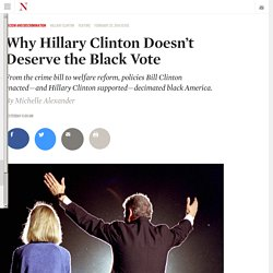 Why Hillary Clinton Doesn't Deserve the Black Vote