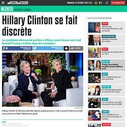 Hillary Clinton se fait discrète